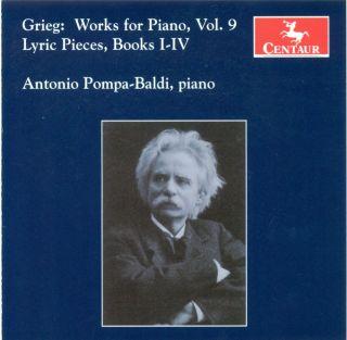 Grieg, E.: Piano Music, Vol. 9 - Lyric Pieces, Books 1-4