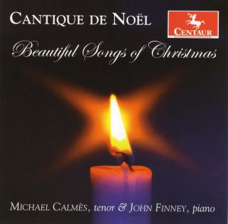 Cantique de Noel: Beautiful Songs of Christmas