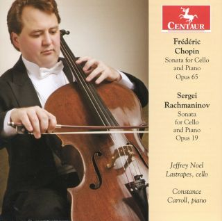 Chopin: Sonata for Cello and Piano, Op. 65 - Rachmaninov: Sonata for Cello and Piano, Op. 19