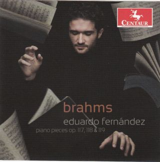 Brahms: Piano Pieces, Opp. 117, 118, 119