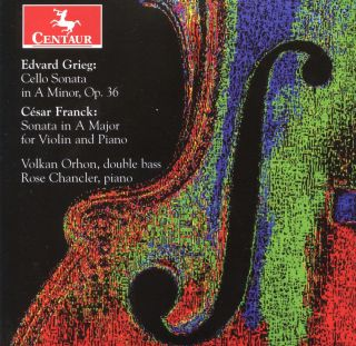 Grieg: Cello Sonata, Op. 36 - Franck: Violin Sonata in A Major