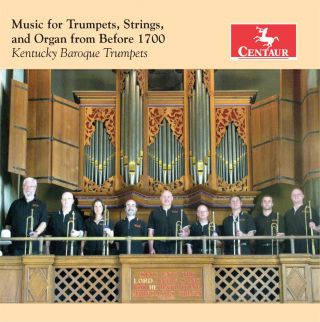 Music for Trumpets, Strings & Organ from Before 1700