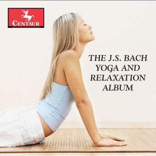 The J.S. Bach Yoga and Relaxation Album