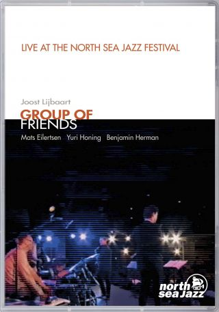 Group of Friends - Live at North Sea Jazz Festival