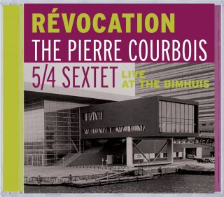 Révocation (live at the Bimhuis) 5/4 Sextet