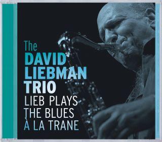 Lieb Plays the Blues à La Trane