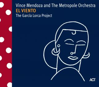 El Viento - The Garcia Lorca Project