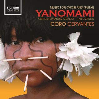 Nobre: Yanomami, Music for Choir and Guitar