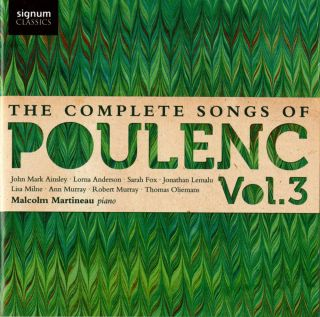 The Complete Songs of Francis Poulenc - Vol.3