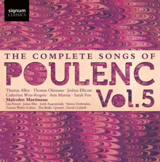 The Complete Songs of Francis Poulenc - Vol. 5