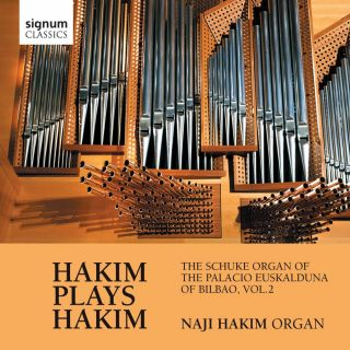 Hakim Plays Hakim - The Schuke Organ of the  Palacio Euskalduna of Bilbao, Vol. 2