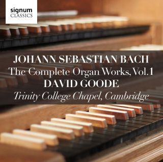 J.S. Bach: The Complete Organ Works, Vol. 1 - David Goode