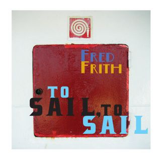 To Sail, To Sail