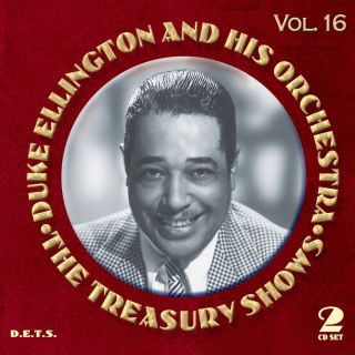 Duke Ellington - The Treasury Shows Volume 16