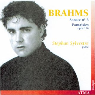 Brahms: Sonata no. 3 /Fantaisies, op. 116
