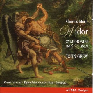 Widor: Organ Symphonies Nos. 1 & 9