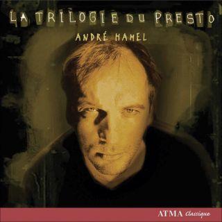 Hamel: La trilogie du presto