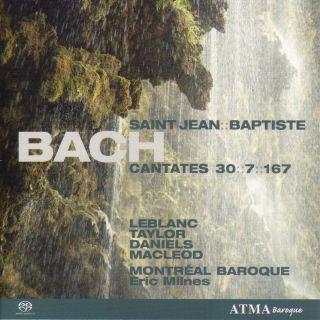 Cantatas BWV 7, 30, 167