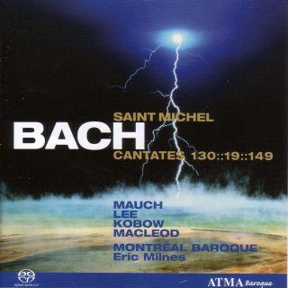 Cantatas BWV 130, 19, 149
