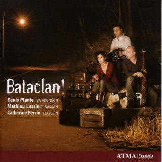 Bataclan!  (Tango Music)