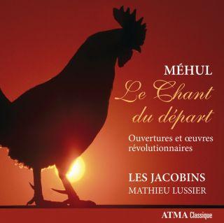 Méhul: Le Chant Du Départ