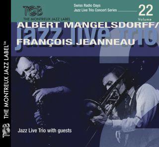 Swiss Radio Days Vol. 22 - Jazz Live Trio with guests