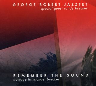 Remember The Sound - homage to Michael Brecker