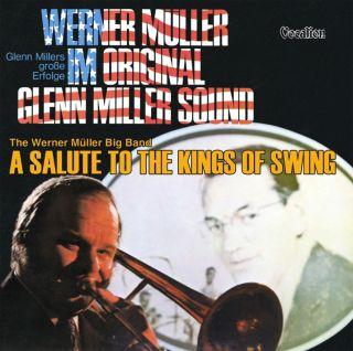 Salute to the Kings of Swing & Original Glenn Miller Sound