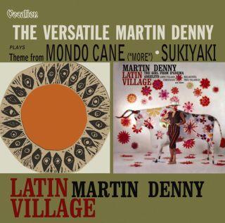 Latin Village & The Versatile Martin Denny