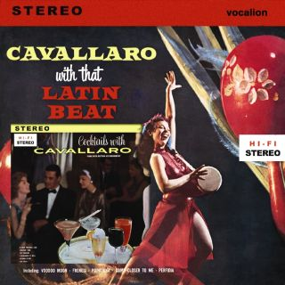 Cavallaro With That Latin Beat & Cocktails With Cavallaro