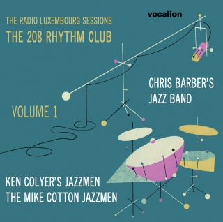 The Radio Luxembourg Sessions: The 208 Rhythm Club - Vol.1