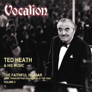 Volume 2 - The Faithful Hussar -Rare Transcription Recordings of the 1950s
