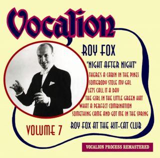 Vol.7 - Night after Night (Roy Fox at the Kit-Cat Club)