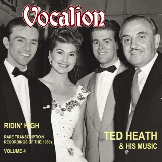 Ted Heath & His Music - Rare Transcription Recordings of the 1950s