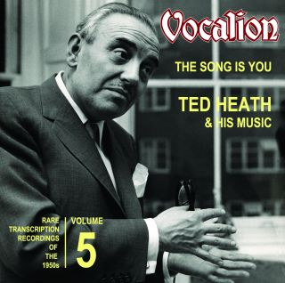 Rare Transcription Recordings of the 1950s - Vol.5: The Song is You