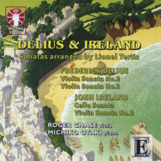 Delius & Ireland, Sonatas arranged by Lionel Tertis