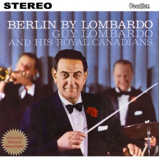 Vol. 2 - Berlin By Lombardo
