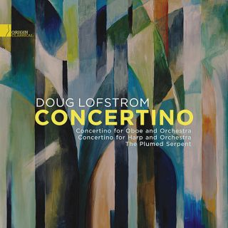 Concertino: The Music Of Doug Lofstrom