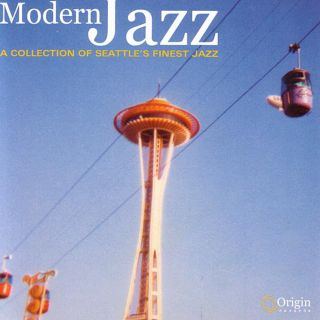 Modern Jazz: A Collection Of Seattle
