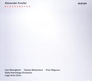 Alexander Knaifel: Blazhenstva / Lamento