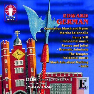 Edward German - Henry VIII - Incidental Music & Dances and other works