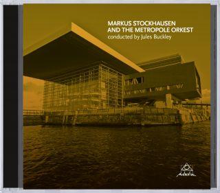 Markus Stockhausen And The Metropole Orkest