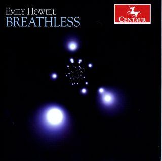 Emily Howell: Breathless