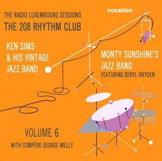 The Radio Luxembourg Sessions: The 208 Rhythm Club Vol. 6