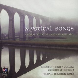 Mystical Songs - Choral Music of Vaughan Williams