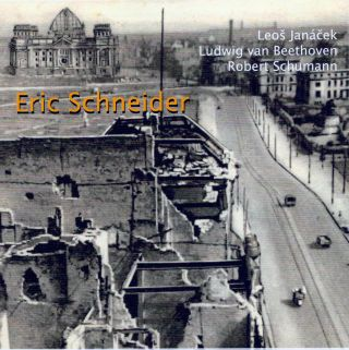 Eric Schneider Solo Recital: Leos Janacek, Ludwig van Beethoven, Robert Schumann