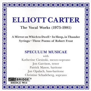 ELLIOTT CARTER THE VOCAL WORKS