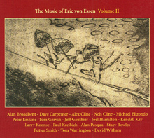 The Music of Eric von Essen Vol 2