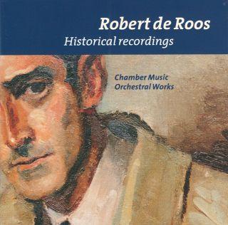 Robert de Roos /  HISTORICAL RECORDINGS