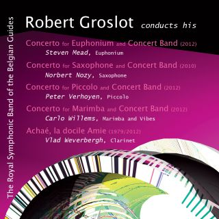 Robert Groslot conducts his concertos with Concert Band